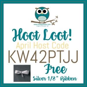 Stampin' Hoot! Free April Hoot Loot, Silver 1/8 Ribbon, Stampin' Up! Host Code Order