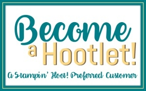 Stampin' Hoot Become a Hootlet