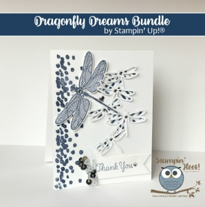 Dragonfly Dreams Bundle, Stampin' Up! 2017 Occasions Catalog,Thank You Card, #Stampinup #thankyou #dragonfly