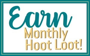 Stampin' Hoot Earn Monthly Hoot Loot