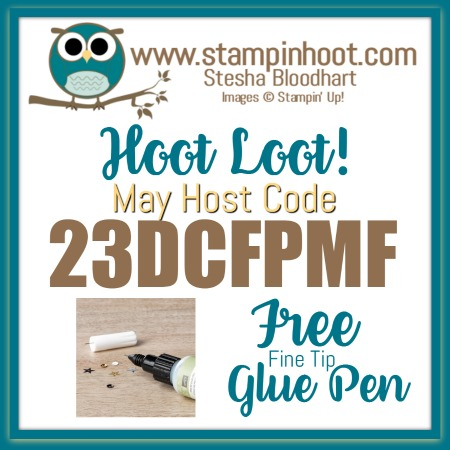 Stampin' Hoot! May Hoot Loot! Free Fine-Tip Glue Pen with $50 Purchase