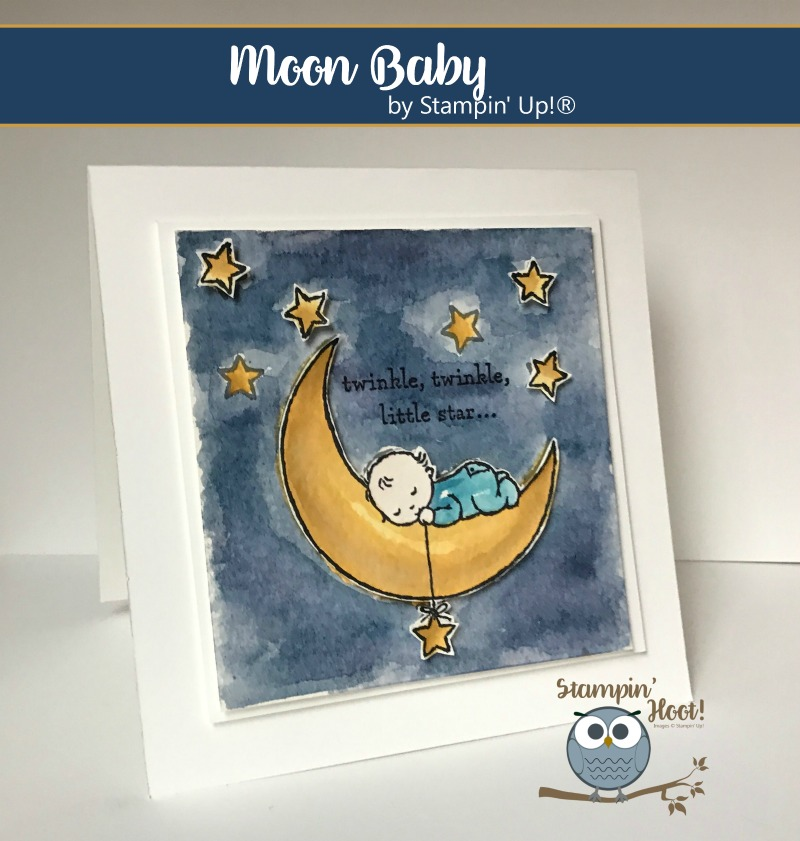 Moon Baby Stamp Set, Stampin' Up! 2017 Occasions Catalog, #StampinUp, #baby, #watercolor, Stesha Bloodhart, Stampin' Hoot!