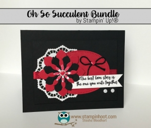 Stampin' Up! Oh So Succulent Stamp Set and Succulent Framelits Dies, Retiring May 31st, While Supplies Last, Stampin' Hoot! Stesha Bloodhart #stampinup, #love #flowers