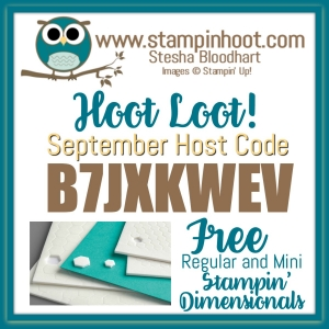 Stampin' Hoot September Host Code for FREE Hoot Loot! Regular and Mini Stampin' Dimensionals #hootloot #september #freebies #free #stampindimensionals