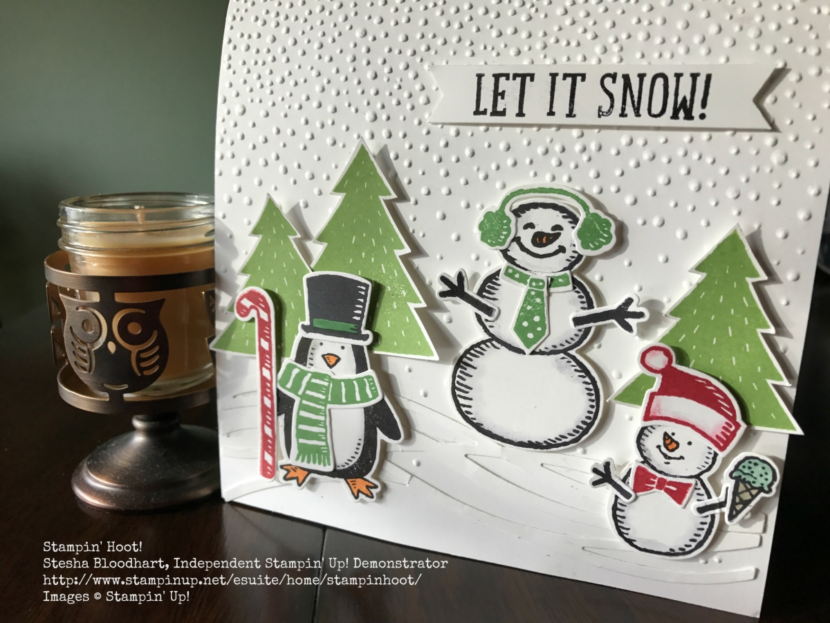 Stampin' UP! Let is Snow Card, Snow Pals Stamp Set, Stampin' Hoot! Stesha Bloodhart