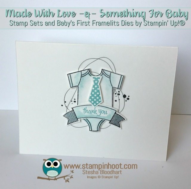 Stampin' Up! Made With Love and Something For Baby Stamp Sets, Baby's First Framelits Dies, Baby Thank You Cards, #stampinup #thankyou #baby
