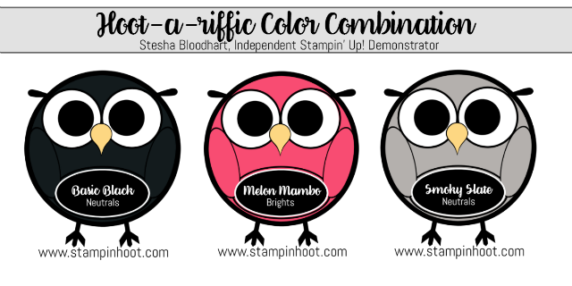 Hoot-A-Riffic Color Combinations Basic Black, Melon Mambo, Smoky Slate, #stampinhoot, #stampinup #colorcombinations #papercrafts