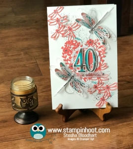 Stampin' Up! Dragonfly Dreams Stamp Set, Detailed Dragonfly Thinlits Dies, Number of Years Stamp Set, Large Number Framelits Dies, 40th Birthday, Birthday Card, #stampinup #stampinhoot #birthday
