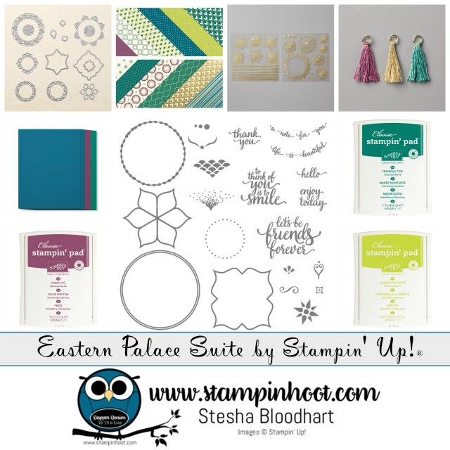 Stampin' Up! Eastern Palace Suite, Eastern Beauty Bundle Early Release with Free Product, Stampin' Hoot! Stesha Bloodhart #stampinup #easternbeauty #easternpalace