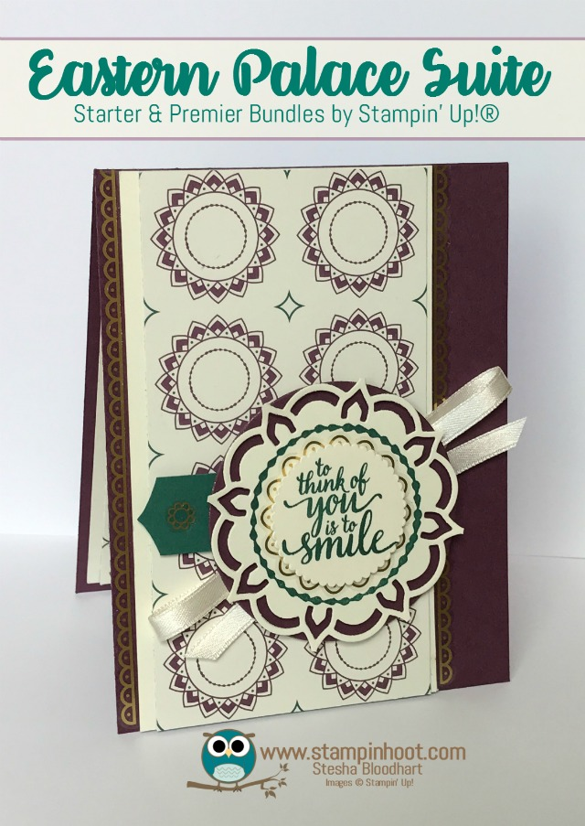 Stampin' Up! Eastern Palace Suite, Eastern Beauty Bundle Early Release with Free Product, Available through May 31st. Fresh Fig In-Color, Stampin' Hoot! Stesha Bloodhart #stampinup #easternbeauty #easternpalace #freshfig