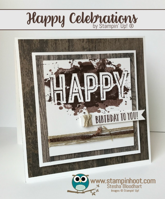 Stampin' Up! Happy Celebrations for Kylie Bertucci International Highlights Masculine Theme #stampinup #stampinhoot #masculine Stesha Bloodhart