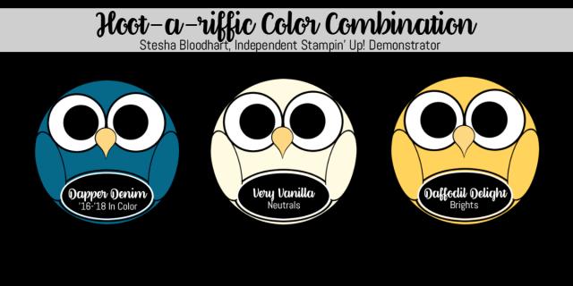 Hoot-A-Riffic Color Combinations Dapper Denim, Very Vanilla, Daffodil Delight, Stampin Hoot! Stesha Bloodhart #stampinup #colorcombinations #stampinhoot