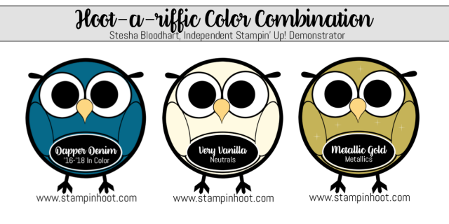 Hoot-A-Riffic Color Combination Dapper Denim Very Vanilla Metallic Gold Stampin' Up! Stesha Bloodhart Stampin' Hoot! #stampinup #stampinhoot #colorcombinations