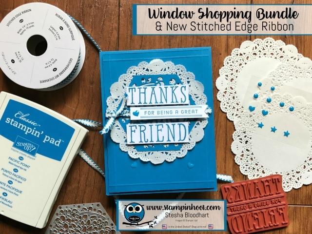 Stampin' Up! Window Shopping Bundle, Window Box Thinlits Dies, Window Shopping Stamp Set, Sneak Peek Pacific Point Stitched Edge Ribbon, Stampin' Hoot! #stampinup #windowshopping #stampinhoot #sneakpeek