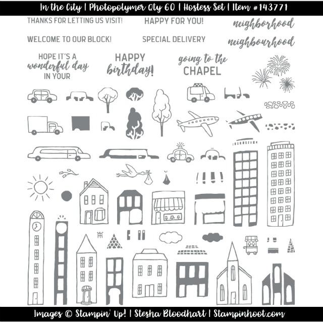 Stampin' Up! In the City Photopolymer Hostess Set of 60 - Contact Stesha Bloodhart at Stampin' Hoot! #stampinup #inthecity #hostess #steshabloodhart
