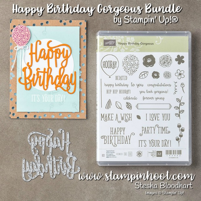 Happy Birthday Gorgeous Bundle by Stampin' Up! Find it at Stampin' Hoot! Stesha Bloodhart #happybirthday #handmadecards #stampinup #shimmer #bigshot #dies
