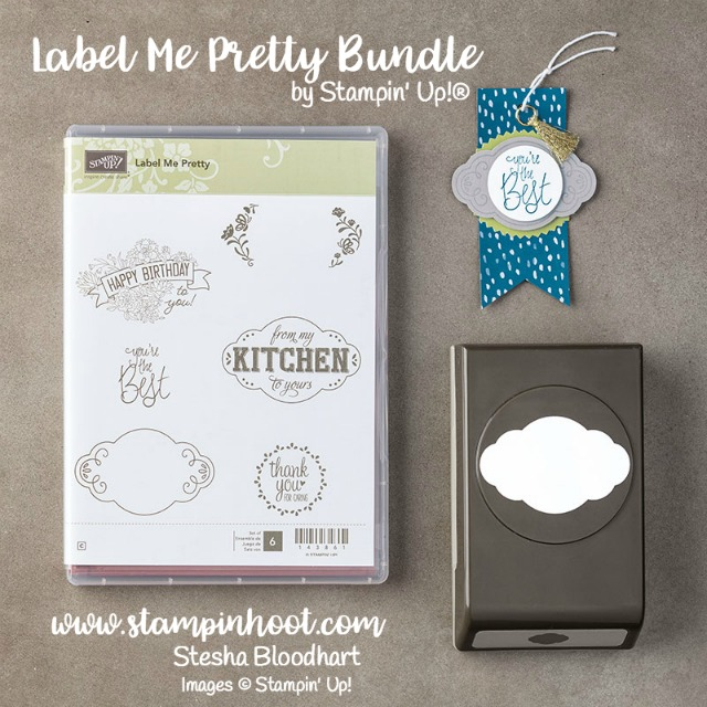 Stampin' Up! Label Me Pretty Bundle, Stamp Set and Coordinating Punch, Purchase at Stampin' Hoot!  Stesha Bloodhart #stampinup #handmadecards #papercrafts #steshabloodhart