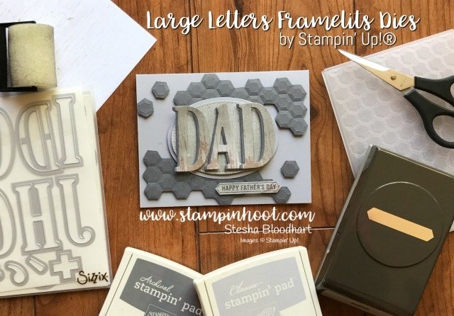 Stampin' Up Large Letters Framelits Dies for a Father's Day Card and Tic Tac Toe Challenge #tttc002 by Stampin' Hoot! Stesha Bloodhart #stampinhoot #stampinup #tictactoe #fathersday