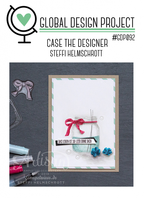 Global Design Project #GDP092 Case the Designer Steffi Stampin' Up! Artisan