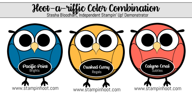 Stampin' Up! Hoot-A-Riffic Color Combination Pacific Point, Crushed Curry, Calypso Coral found at Stampin' Hoot! Stesha Bloodhart #colorcombinations #papercrafts #handmadecards #stampinhoot