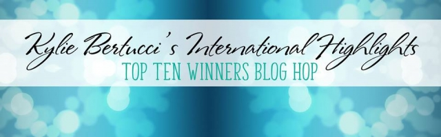 Kylie Bertucci's International Highlights Top Ten Winners Blog Hop