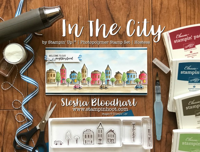 Stampin Up! In The City Hostess Set, Welcome To the Neighborhood Card for Tic Tac Toe Challenge 004 #TTTC004 Created by Stesha Bloodhart at Stampin' Hoot! #watercolor #handmadecards #embossing #stampinup #stesha #stampinhoot