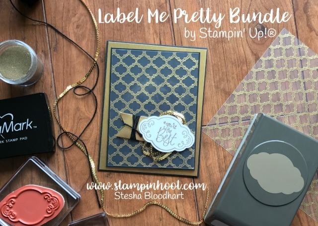 Stampin' Up! Label Me Pretty Bundle for Tic Tac Toe Challenge 001 #tttc001 by Stampin' Hoot! Stesha Bloodhart