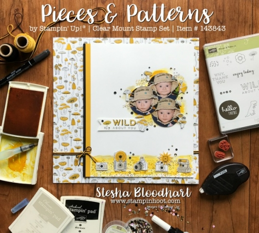 Pieces & Patterns Stamp Set and Pick a Pattern Suite by Stampin' Up found at Stampin' Hoot, Stesha Bloodhart, Inspiration, Tips and Tricks for Paper Crafts, Scrapbook Pages and Layouts #stampinup #pickapattern #stampinhoot #wildaboutyou #scrapbookpages #scrapbooklayout