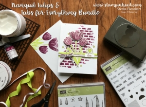Stampin' Up! Tranqul Tulips Hostess Set and Tabs for Everything Bundle on Stampin' Hoot!, Stesha Bloodhart #tulips #lemon-limetwist #steshabloodhart #handmadecards