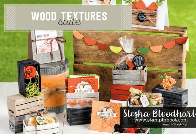 Stampin' Up! Wood Textures Suite, Purchase at Stampin' Hoot! Stesha Bloodhart. #woodcrate #woodtexturesdsp #stampinup #farmfresh #stampinhoot #cards #papercrafts #notes #stamps #ink #ribbon #dies
