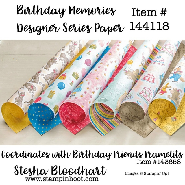 Birthday Memories Designer Series Paper Item 144118 Shop Online at Stampin' Hoot! Stesha Bloodhart, Independent Stampin' Up! Demonstrator..Don't forget to purchase the Coordinating Birthday Memories Suite of Product #birthdaymemories #stampinup #stampinhoot #dies #stamps #framelits #bigshot #clearstamps #classicink #nostalgic #papercrafts #cardmaking #handmadecards #scrapbookpages