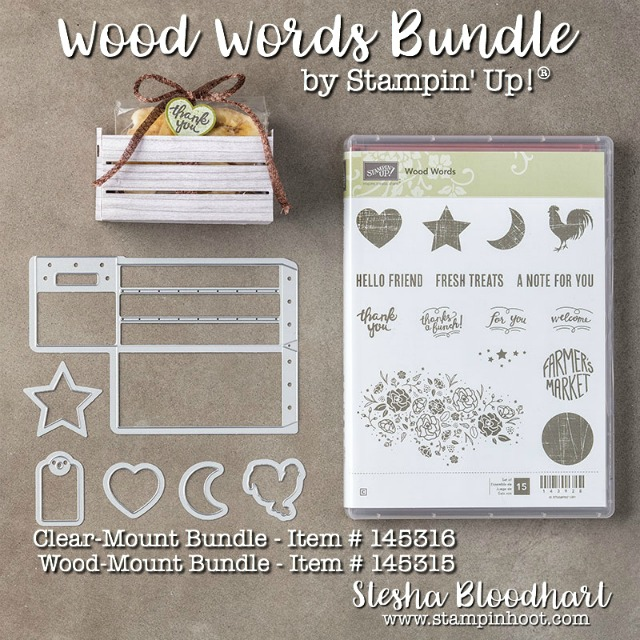 Stampin' Up! Wood Words Bundle, Save 10% Purchase Online at Stampin' Hoot! Stesha Bloodhart Wood Crate, Rooster, Moon, Heart, Star and Circle #stampinup #stampinhoot #woodwords #thankyou #cards #stamps #dies