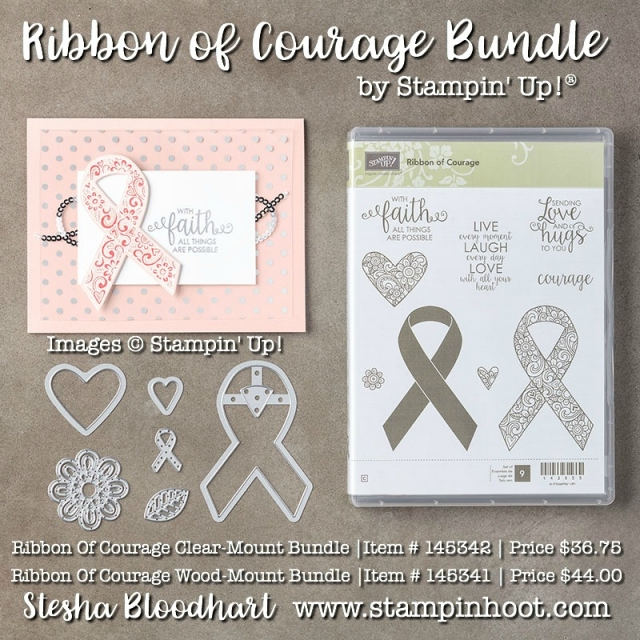 Stampin' Up! Ribbon of Courage Bundle Available in Wood or Clear-Mount Rubber Stamps. Shop online at Stampin' Hoot! with Stesha Bloodhart Independent Stampin' Up! Demonstrator. Visit my Blog for Details, Deals and Daily Inspiration! #stampinup #rubberstamps #bundlessave10% #dies #bigshot