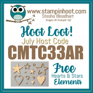 Stampin' Hoot! July Host Code - Free Hearts and Stars Elements with a $50 Purchase from Stampin' Hoot! Stesha Bloodhart
