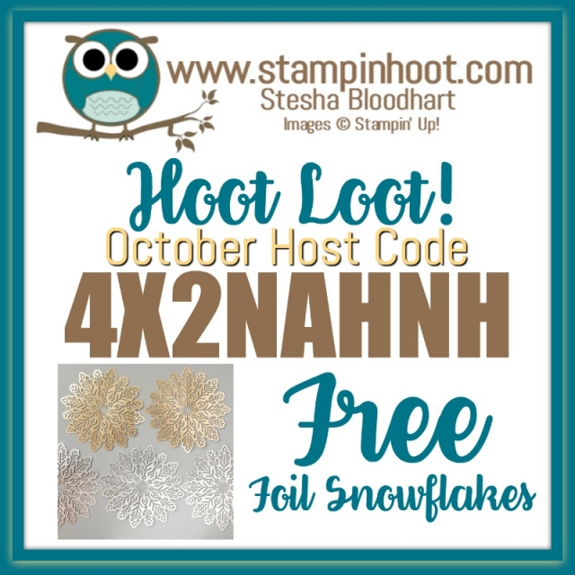 October 2017 Host Code for Free Hoot Loot! #hootloot #steshabloodhart #stampinhoot #stampinup
