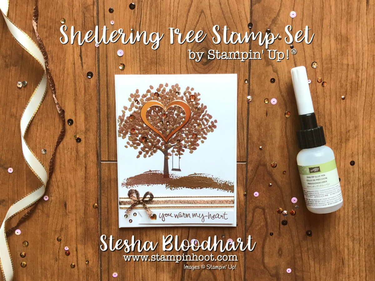 Sheltering Tree Stamp Set by Stampin' Up! Shines in Metallic Copper and Gold Embossing Powder, See Details on Stampin' Hoot! Stesha Bloodhart, Independent Stampin' Up! Demonstrator #stampinup #shelteringtree #embossing #copper #gold #tree #handmadecards #cardmaking #demonstrator
