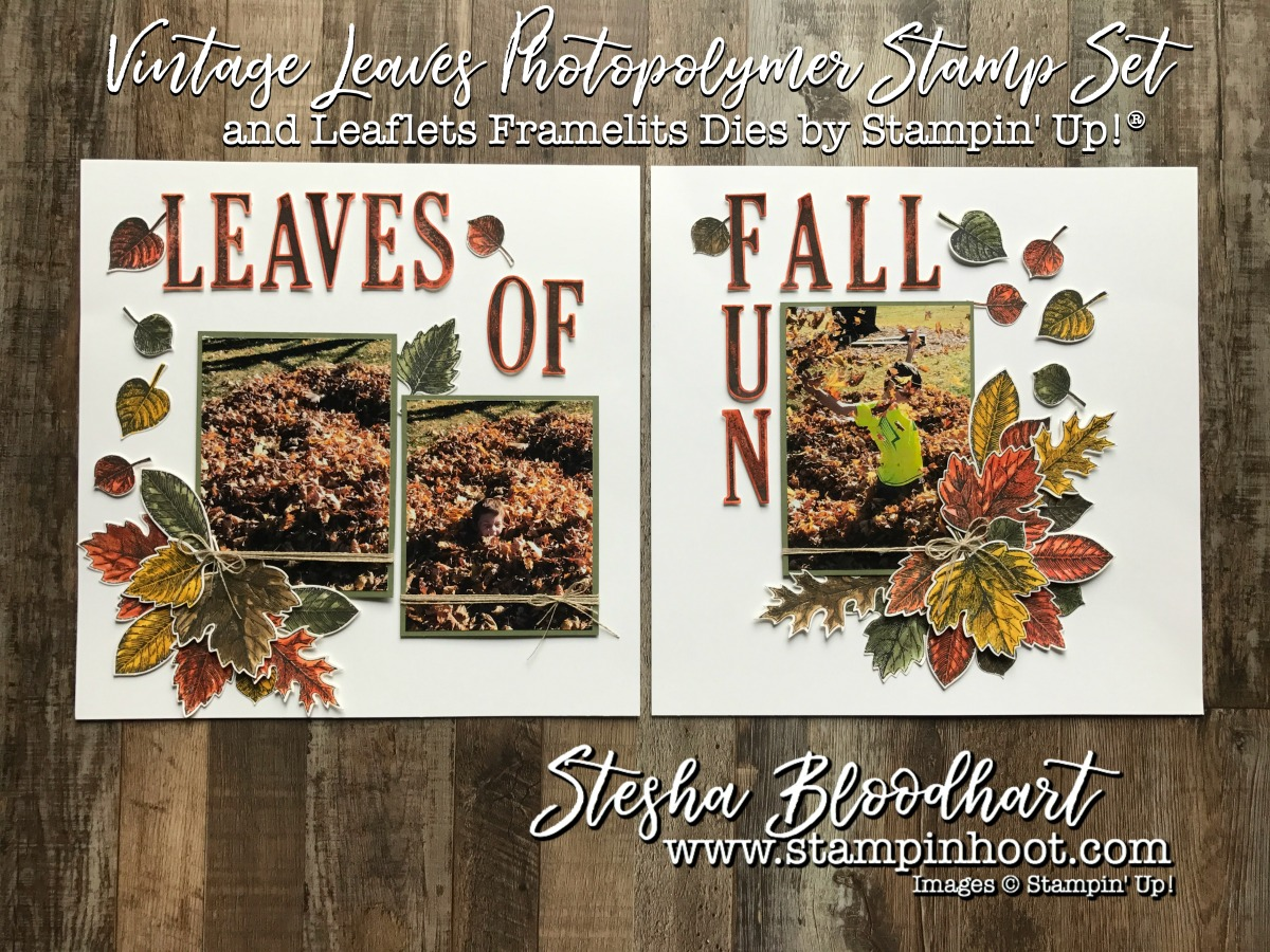 Vintage Leaves and Coordinating Leaflets Framelits Dies for Sunday Scrapbook Feature by Stesha Bloodhart, Stampin' Hoot! #scrapbooklayout #scrapbookpages #fall #leaves #stampinup #papercrafting #demonstrator #rubberstamps #bigshot #alphabetdies