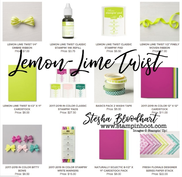New 2017-2019 In-Color Lemon-Lime Twist from Stampin' Up! A Variety of Products are Available to Purchase from Stampin' Hoot! Stesha Bloodhart #stampinup #shoponline #incolor #lemonlimetwist
