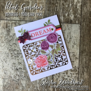 Petal Garden Memories & More Card Packs by Stampin' Up! Make for Quick & Easy Cards-on-the-Go! No Stamps Necessary! See details on my blog! Stampin' Hoot! Stesha Bloodhart #memories&more #stampinup #stampinhoot #quickcards #papercrafts #scrapbooking #cardmaking #handmadecrafts #ididthis #demonstrator