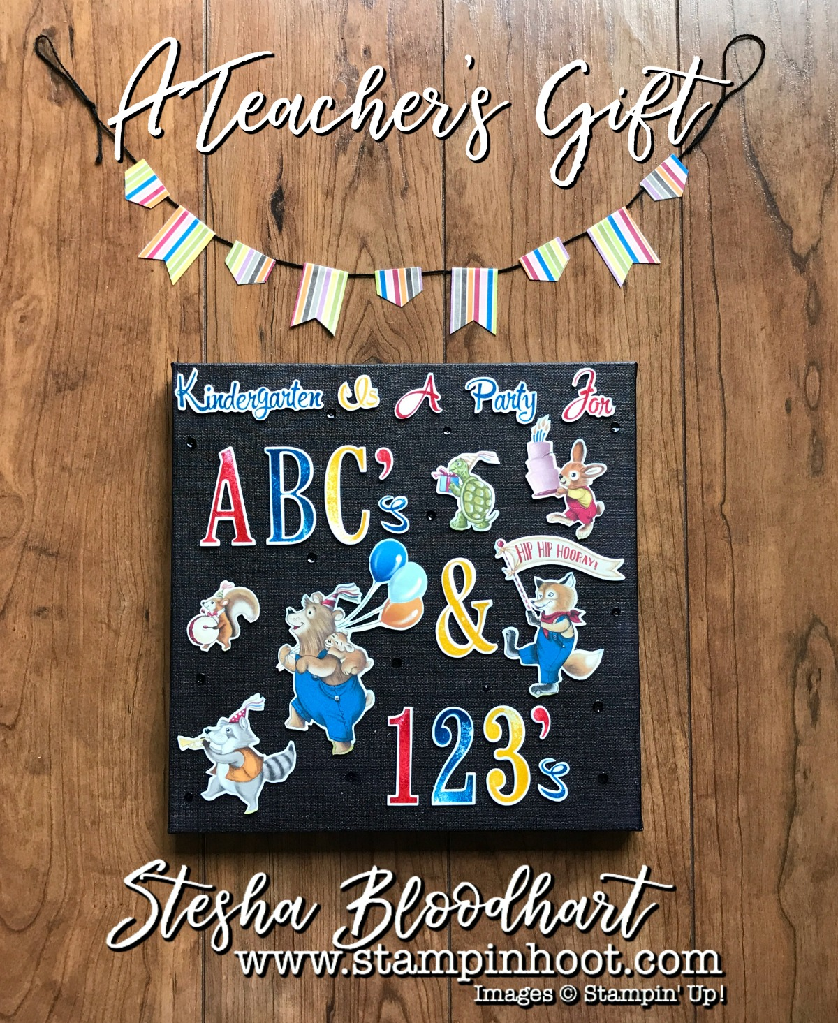 Canvas Wall Art for A Teacher's Gift Made with Stampin' Up! Products. Letters for You Stamp Set, Large Letter Framelits Dies, Number of Years Stamp Set, Large Numbers Framelits Dies, Birthday Memories Suite #wallart #papercrafts #stampinup #steshabloodhart #teachergift #kindergartenteacher