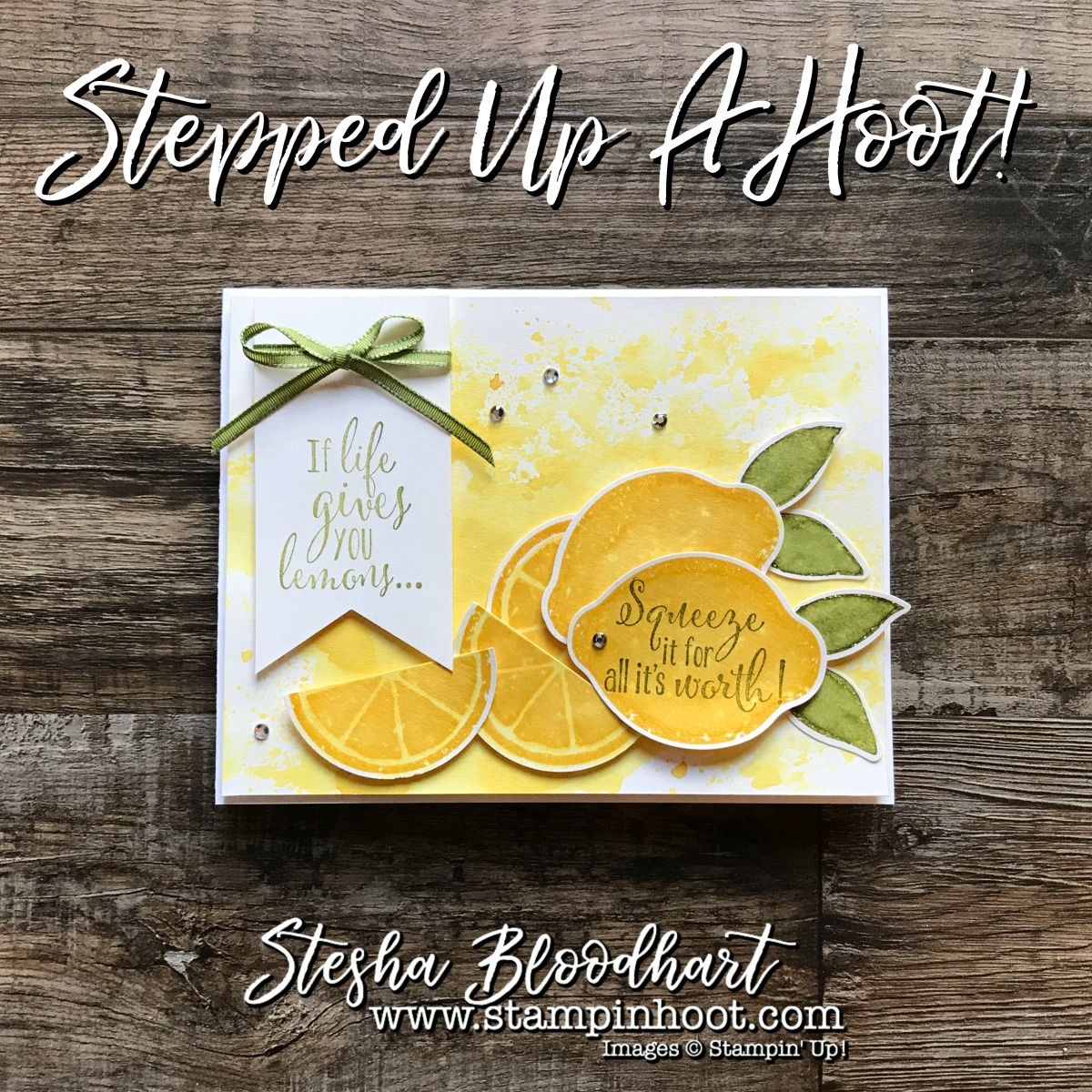 Lemon Zest Bundle by Stampin' Up! for Hoot N' Easy Friday at Stampin' Hoot! Stesha Bloodhart #stampinup #lemonzest #papercrafting #cardmaking #stamping #lemons #watercolor