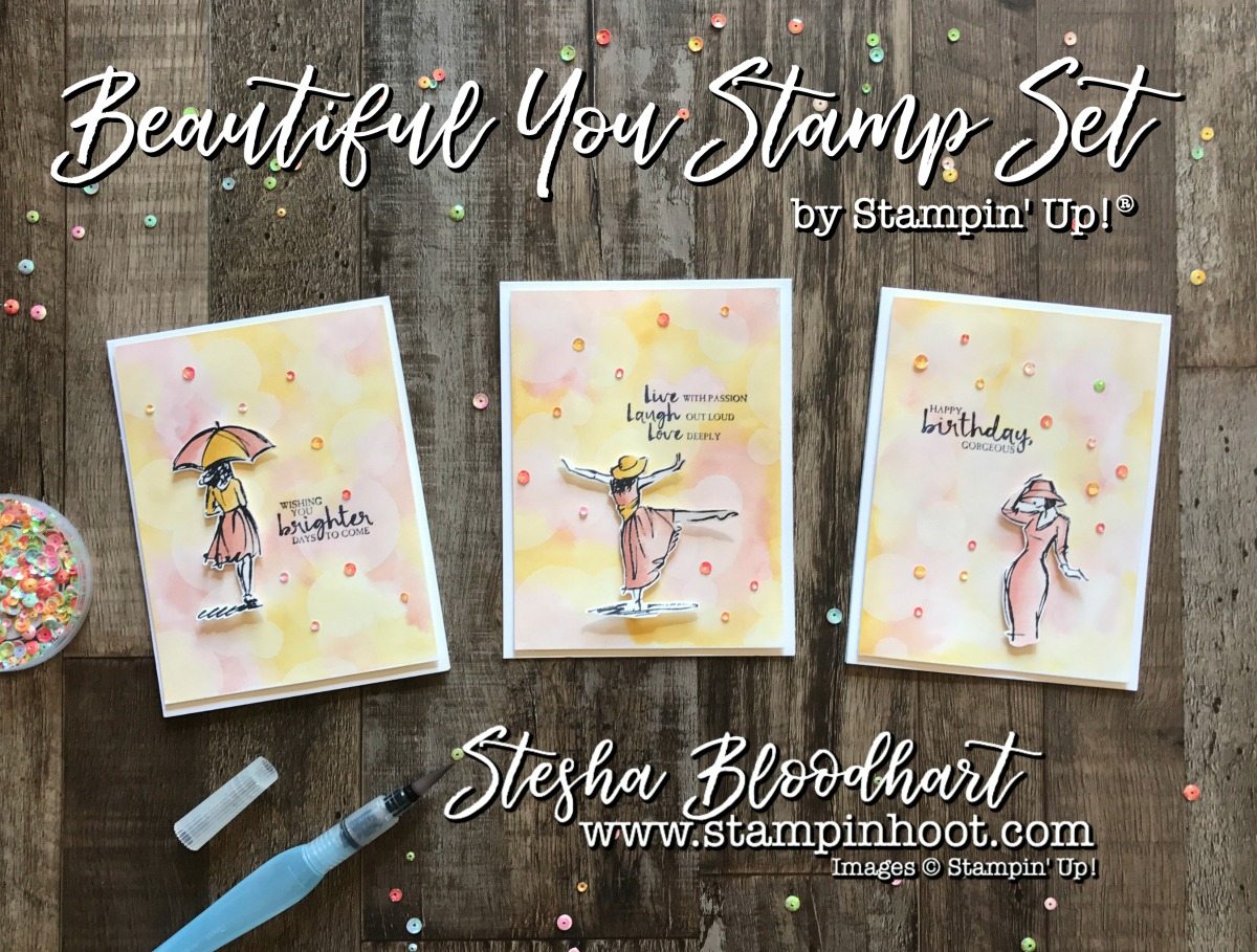 Beautiful You Stamp Set by Stampin' Up! for the Stamp Review Crew Blog Hop See Details at Stampin' Hoot! Stesha Bloodhart #stampreviewcrew #stampinup #steshabloodhart #papercrafts #watercolor #bokehbackground #beautifulyou