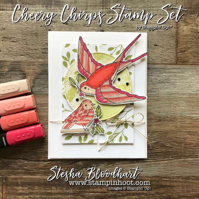 Cheery Chirps Stamp Set by Stampin' Up! in the 2017 Holiday Catalog used for Global Design Project 110 Sketch Challenge #GDP110 #steshabloodhart #stampinhoot