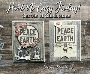 Carols of Christmas Bundle for my Hoot N' Easy Friday Blog Feature See Details at Stampin' Hoot! Stesha Bloodhart #carolsofchristmas #peaceonearth #embossingpaste #christmascard #papercrafts #cardmaking