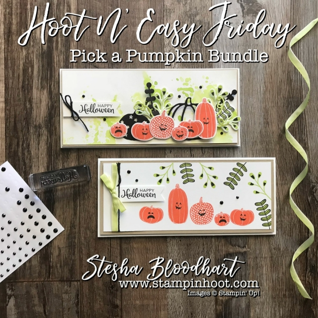 Pick a Pumpkin Bundle Used to Create Fabulous Happy Halloween Greeting Cards for My Hoot N' Easy Blog Feature. Details at Stampin' Hoot! #stampinhoot #steshabloodhart #hootneasy