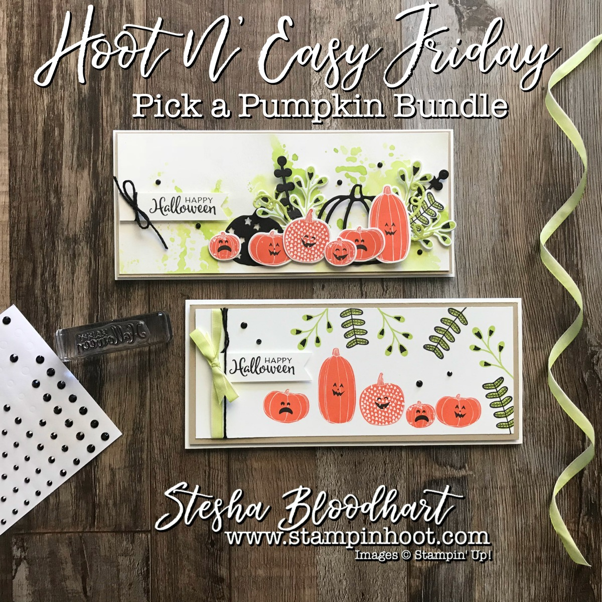 Hoot N Easy Friday Pick A Pumpkin Stampin Hoot