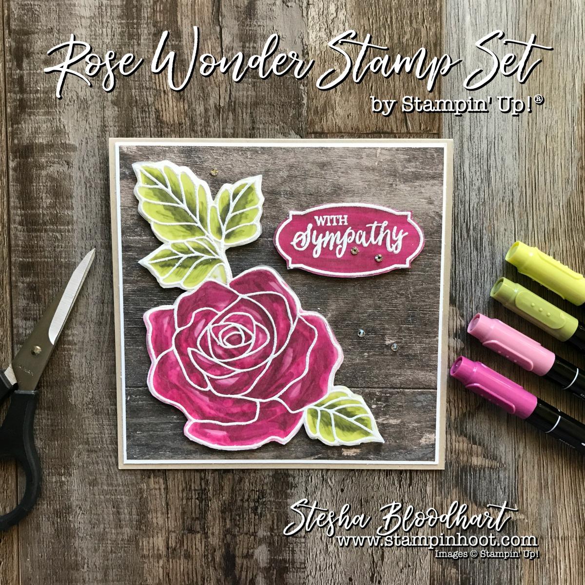 Rose Wonder Stamp Set by Stampin' Up! for Kylie's International Highlights Top Ten Winners Blog Hop - Sympathy Card #stampinup #rosewonder #bloghop #sympathycard #papercrafts #stamping #cardmaking