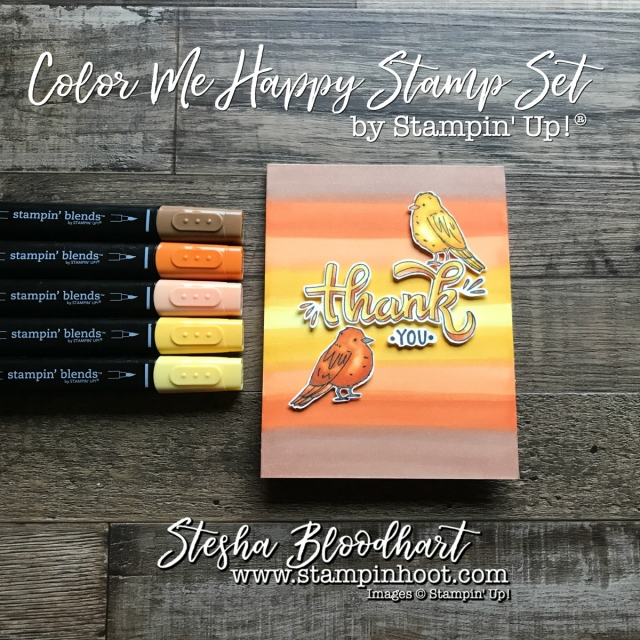 Color Me Happy Stamp Set by Stampin' Up! created with the All New Stampin' Blends, Available Now at Stampin' Hoot! Stesha Bloodhart #colormehappy #stampinblends #steshabloodhart #stampinhoot