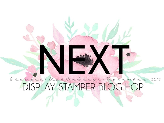 Stampin' Up! Display Stamper Blog Hop - OnStage Live November 2017 #onstage2017 #displaystamperbloghop #stampinhoot #steshabloodhart