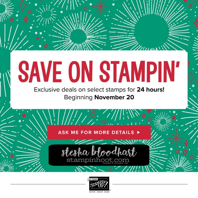 Holiday Extravaganza - Save on Stampin' Begins November 20th with 20% Off Select Stamp Sets for 24 Hours #holidayextravaganza #stampinup #stampinhoot #steshabloodhart #saveonstamps